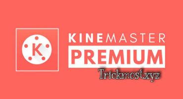 Kinemaster Premium অ্যাপ্লিকেশান-অ্যান্ড্রয়েডের সবচাইতে জনপ্রিয় ভিডিও এডিটিং সফটওয়্যার।