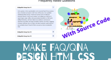 Animation Accordion FAQ, QnA Widget তৈরি করুন আপনার ওয়েবসাইটের জন্য এইচটিএমএল, সিএসএস ব্যবহার করে।
