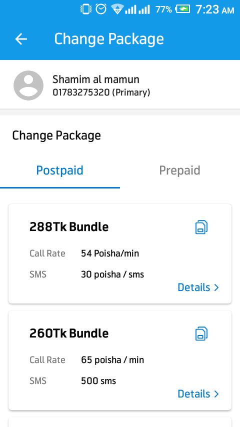Postpaid from Grameenphone SIM prepaid is very easy