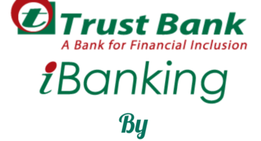 Trust bank ibanking – ট্রাস্ট ব্যাংকে ইন্টারনেট ব্যাংকিং খুলুন।