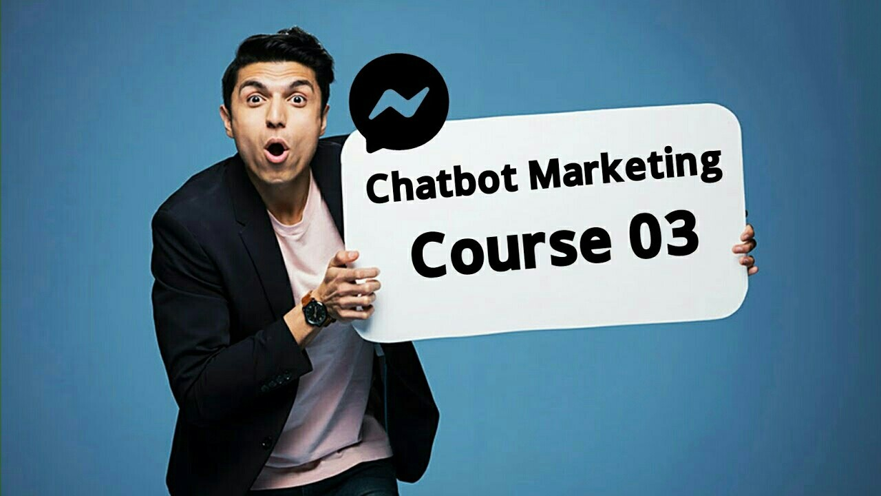 চ্যাটবোট শিখার সুফল Messenger Chatbot Marketing Bangla Course 03 Advance Tutorial