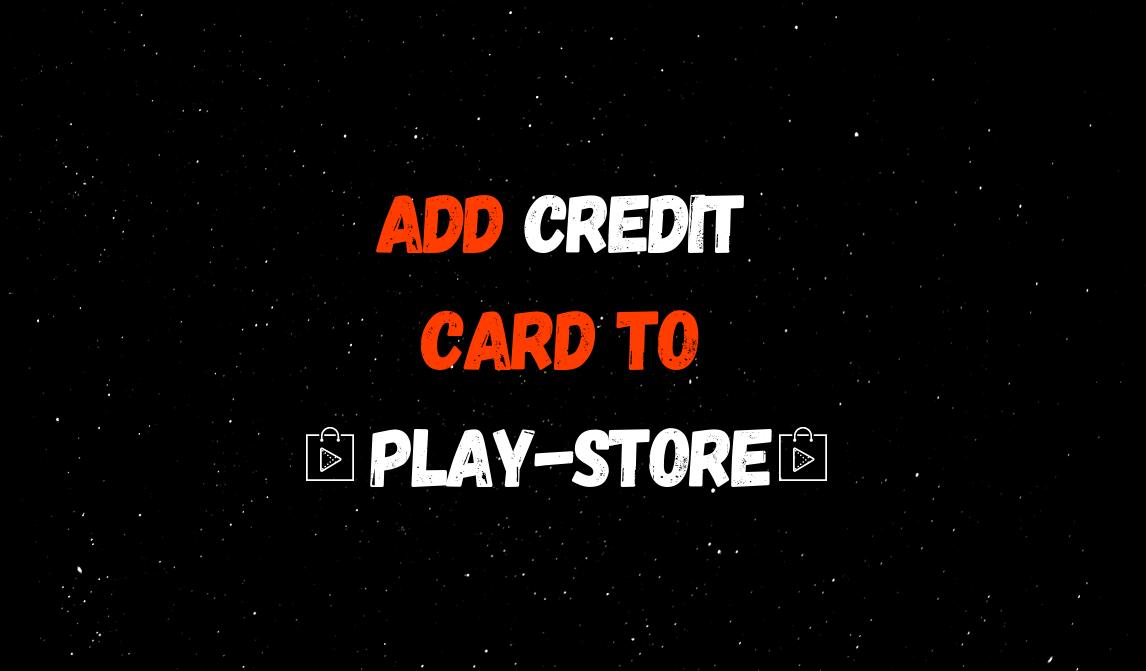Google PlayStore এ যেভাবে   Fake Credit Card Add করবেন