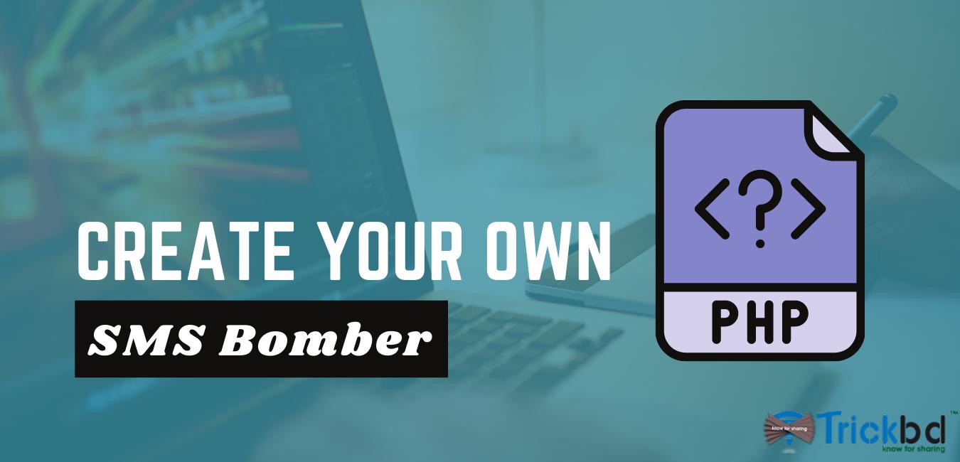 [PHP] এবার নিজেই তৈরি করে নিন অসাধারণ SMS Bomber ওয়েবসাইট। তাও আবার একটি মাত্র পিএইচপি ফাইলের মাধ্যমে।