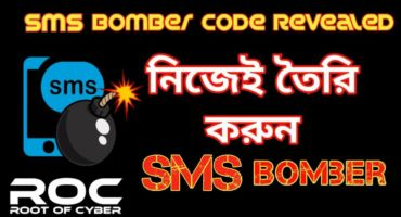 [ROC-X:12] SMS Bomber কিভাবে কাজ করে? এখন থেকে নিজেই SMS Bomber বানাতে পারবেন। [Python Code]