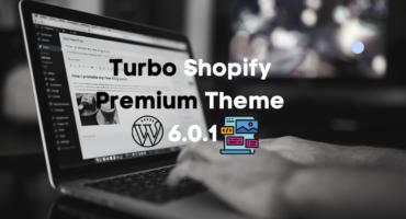 ডাউনলোড করুন Turbo Shopify Premium Theme 6.0.1