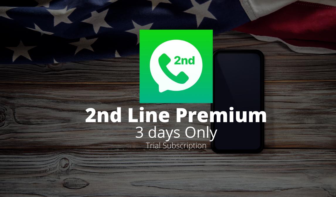 2nd Line Premium Subscription শুধুমাত্র ৩ দিনের জন্য