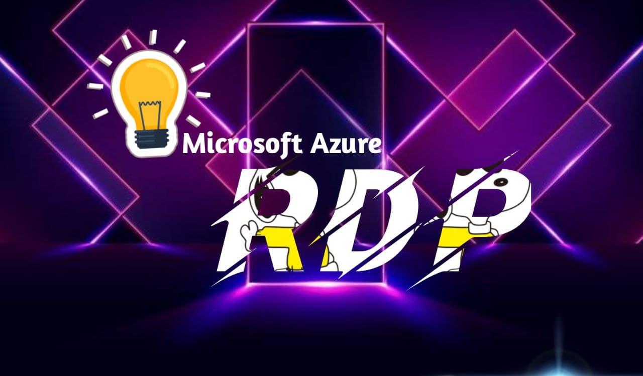 যেভাবে RDP Create করবেন Microsoft Azure Account দিয়ে