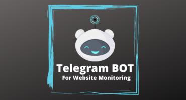 আপনার Website Monitoring করুন Telegram BOT এর সাহায্যে
