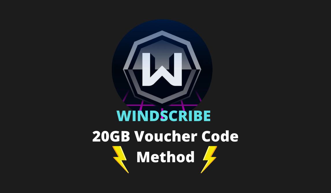 যেভাবে Windscribe VPN এর 20GB Bandwidth Voucher Code(49$) Purchase করবেন ফ্রিতেই