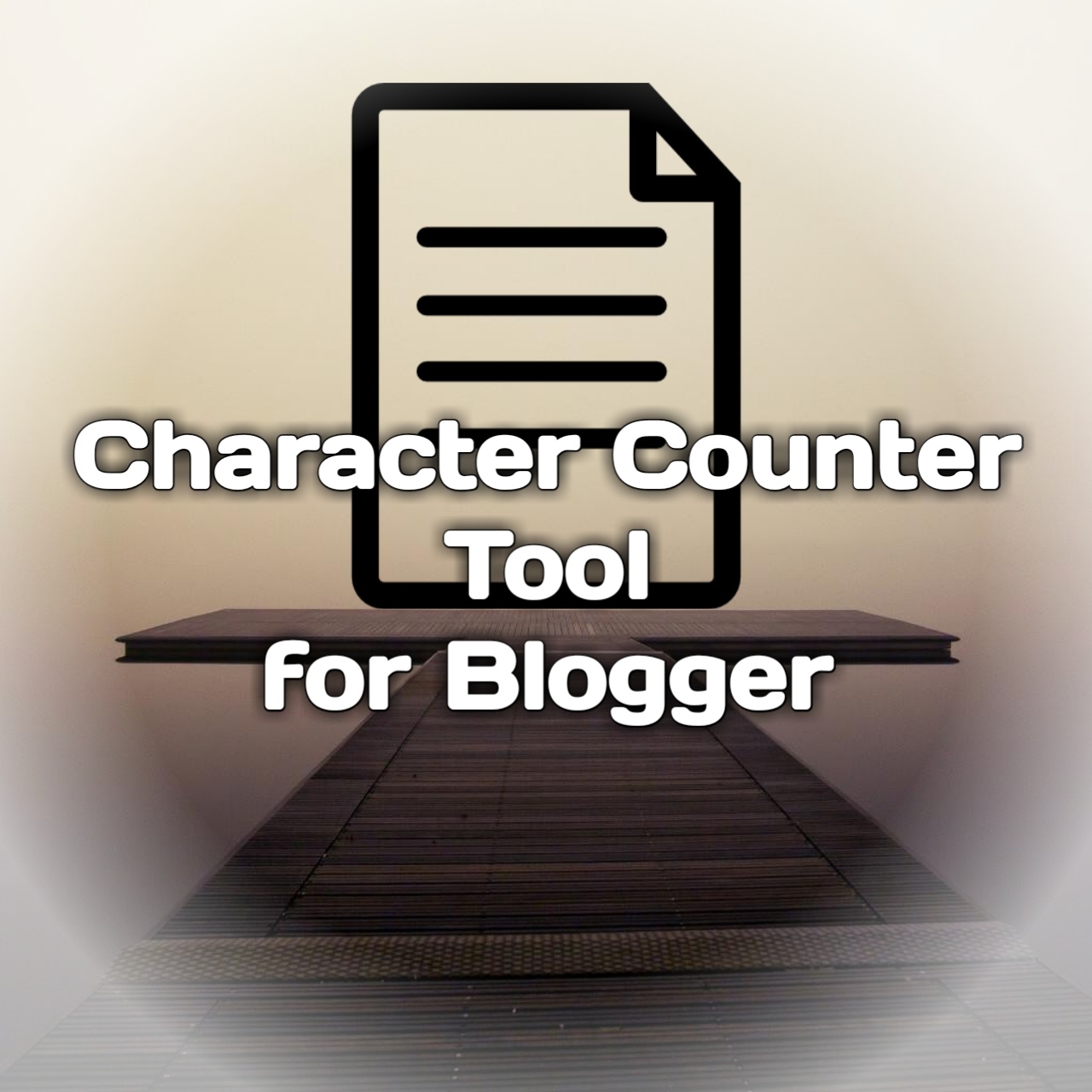How to add a character counter Tool in Blogger? Complete Tutorial