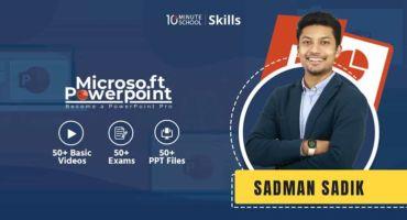 ডাউনলোড করে নিন 10 Minute School এর Microsoft PowerPoint Course By Sadman Sadik .