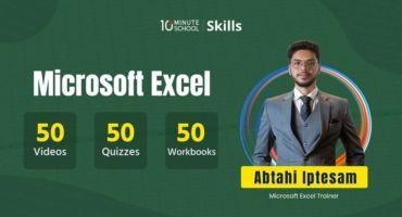 ডাউনলোড করে নিন 10 Minute School এর Microsoft Excel Course By Abtahi Iptesam .
