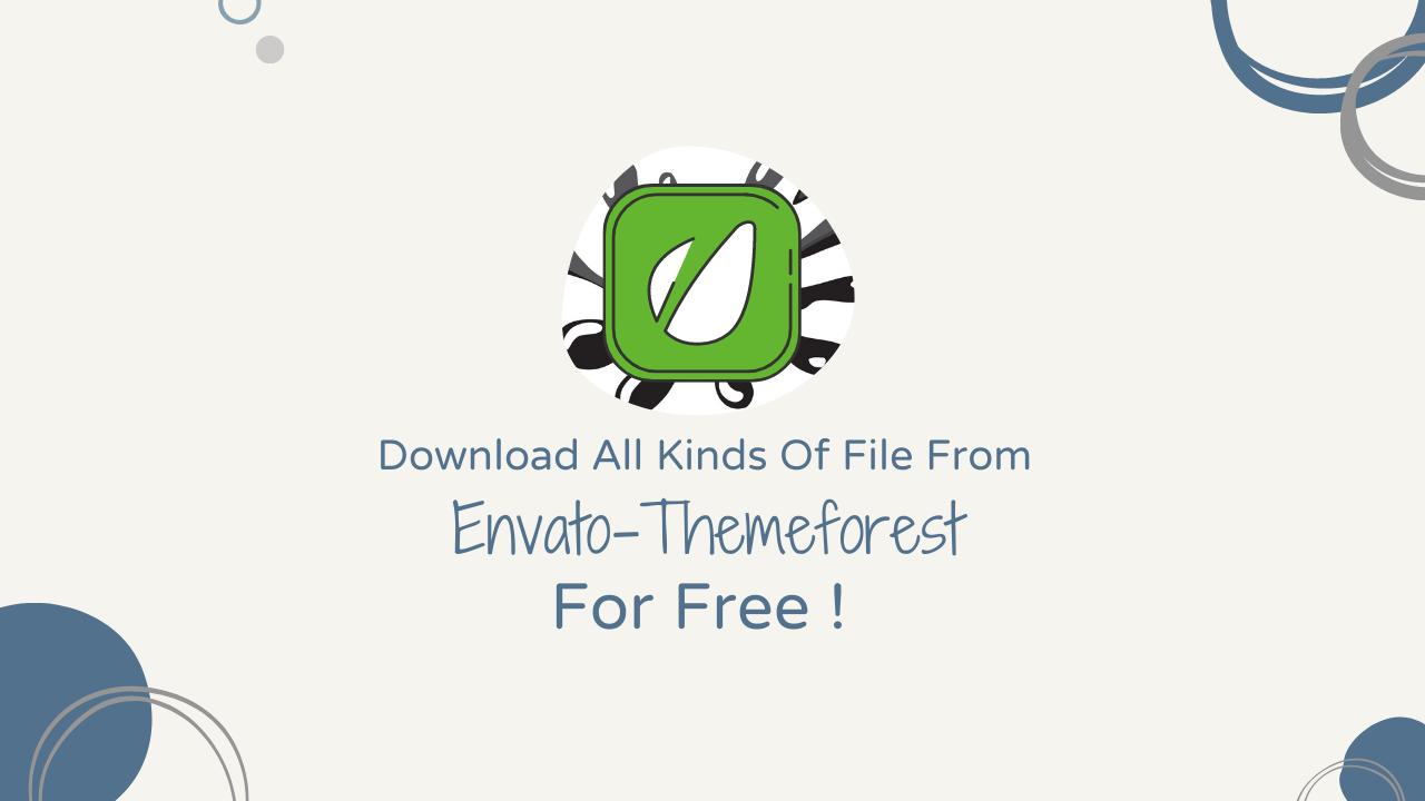 এখন থেকে Envato এর File Download করুন ফ্রিতেই [Alternative Site]