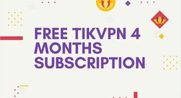 ফ্রিতে নিয়ে নিন TikVpn 4 month Subscription