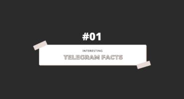 Telegram সম্পর্কে কিছু interesting facts #01