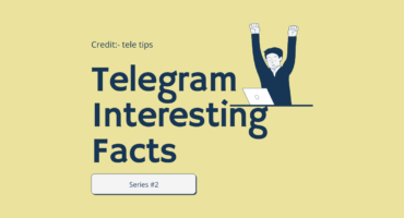 Telegram সম্পর্কে কিছু interesting facts #02