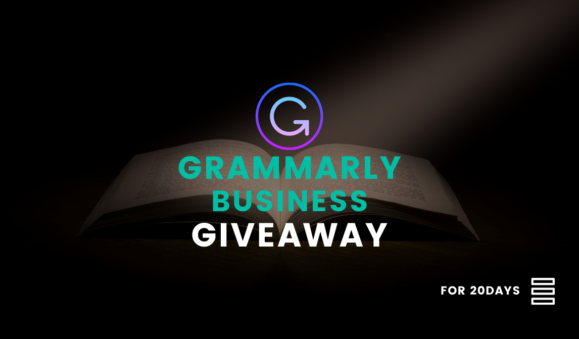 15x Grammarly Business Account Giveaway [Giveaway Expired❌]