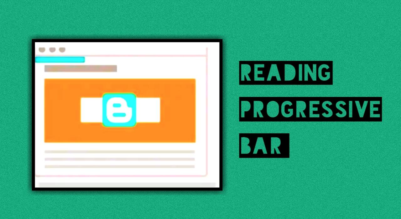 কিভাবে ব্লগার ওয়েবসাইটে Reading Progressive Bar যুক্ত করবো? Complete Tutorial