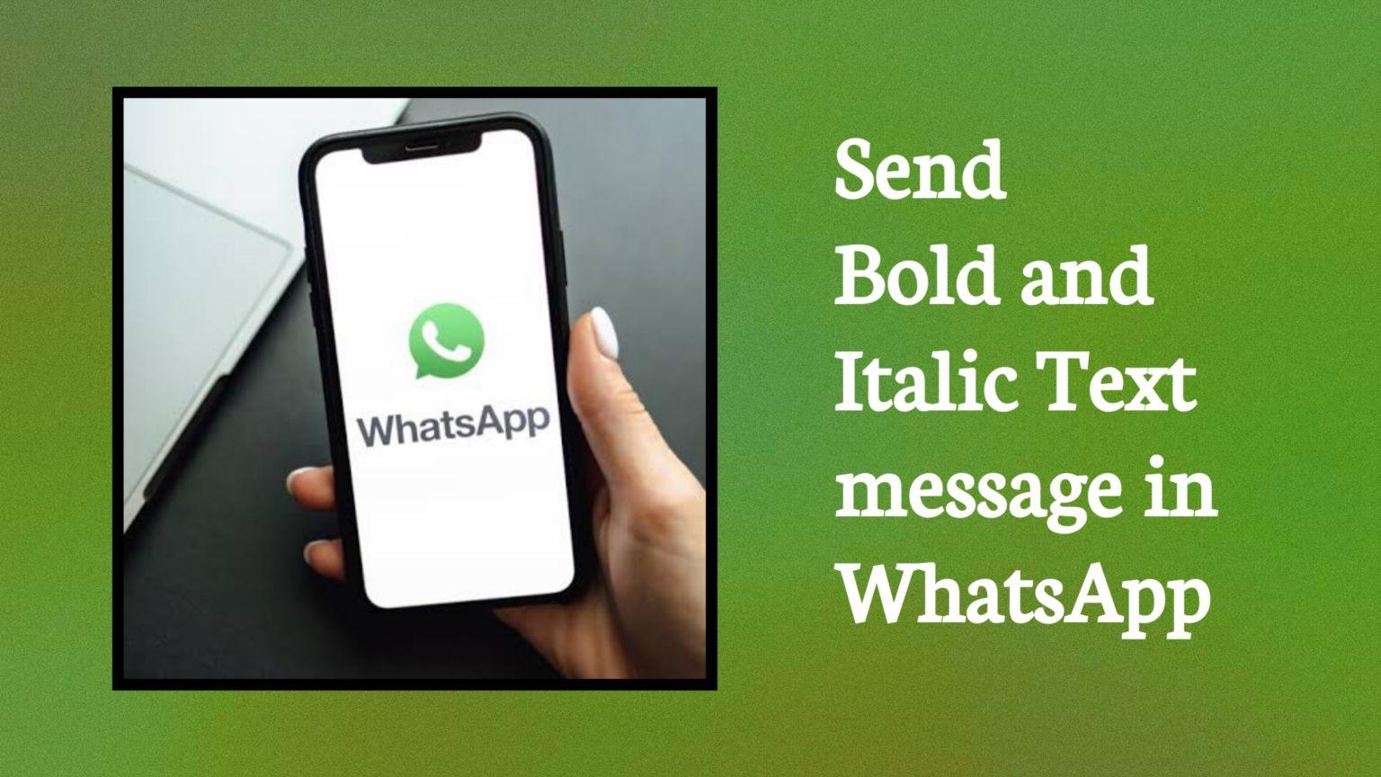কিভাবে WhatsApp এ Bold, Italic, Strikethrough, or Monospaced Text Messages পাঠাবেন? Complete Tutorial 2021